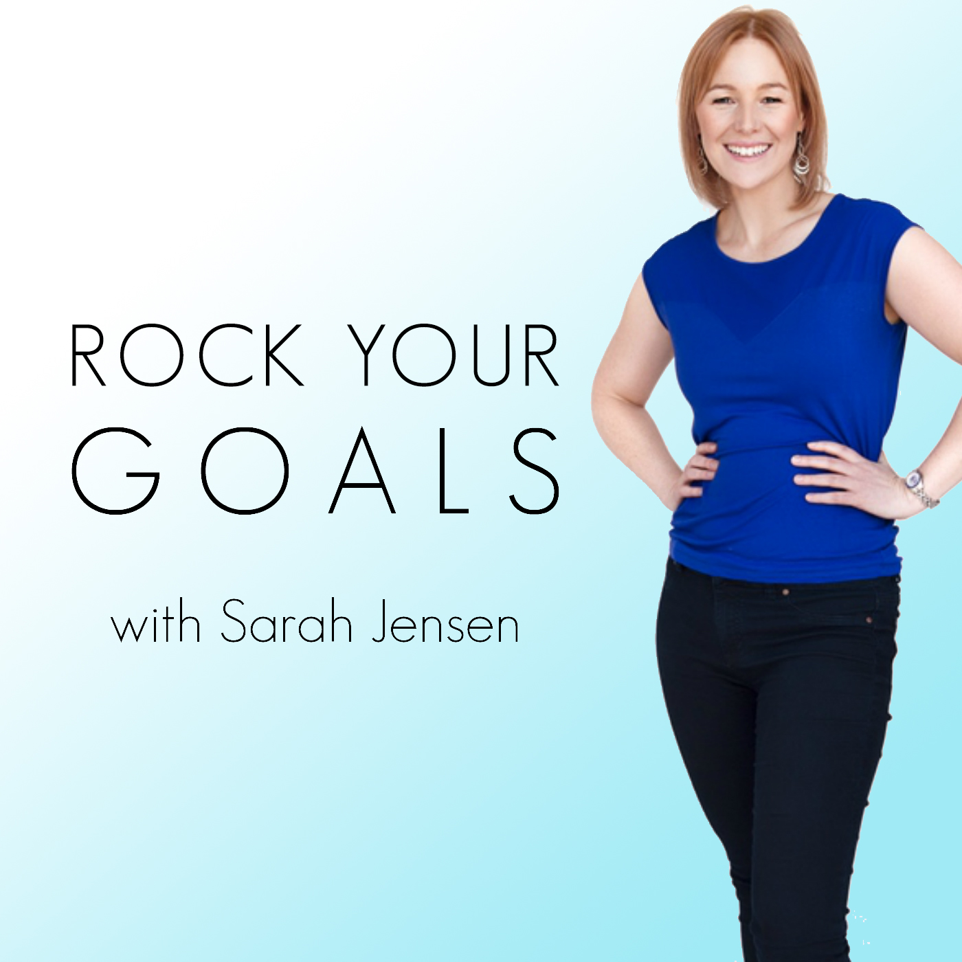 Sarah Jensen Rock Your Goals podcast cover