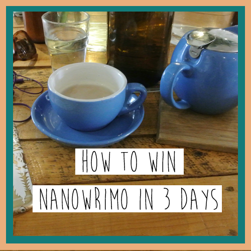 How to Win NaNoWriMo in Three Days