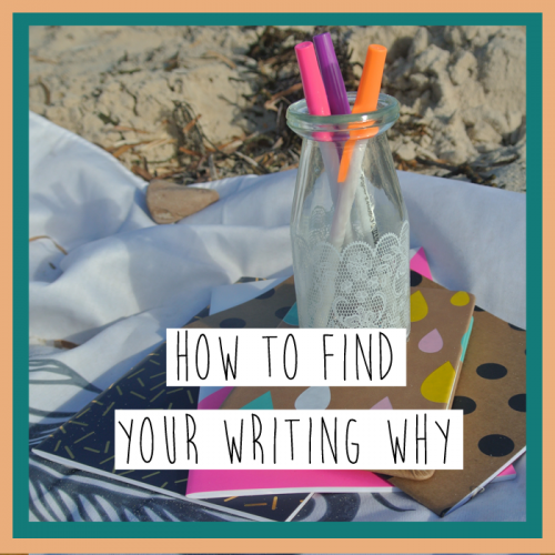Finding Your Writing Why