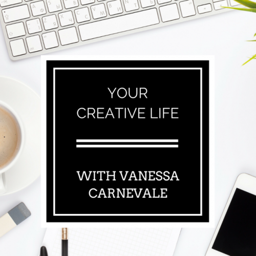 Your Creative Life Podcast