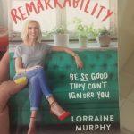 Remarkability by Lorraine Murphy