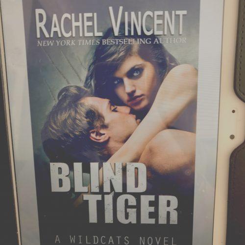 Blind Tiger by Rachel Vincent