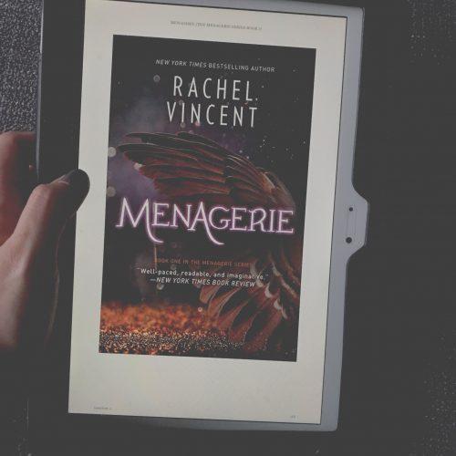 Menagerie by Rachel Vincent