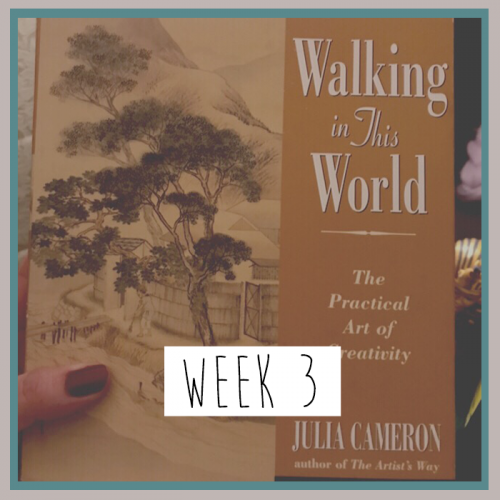 Walking In This World - Week 3