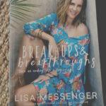 Break-Ups and Breakthroughs by Lisa Messenger